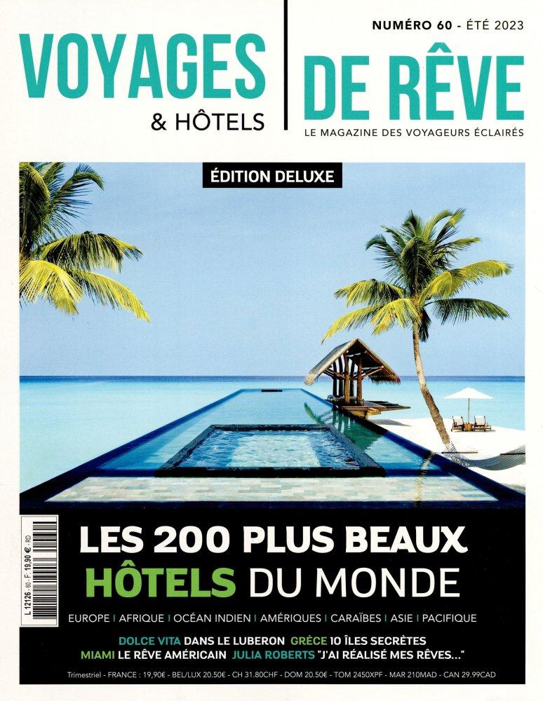 Voyages & Hôtels de Rêve