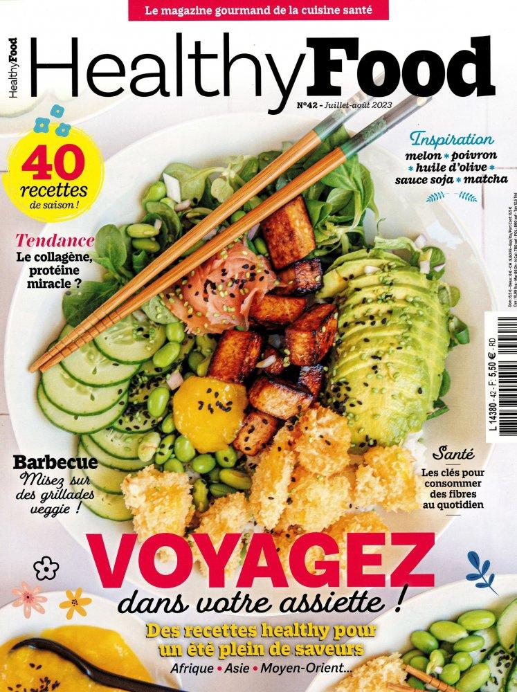 Healthy food (revue) : la cuisine qui fait du bien : sans gluten - végétarien - sucre naturel - sans protéine de lait - indice glycémique bas : ... recettes gourmandes + conseils nutrition |