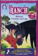 Le ranch : Mistral, l'étalon sauvage
